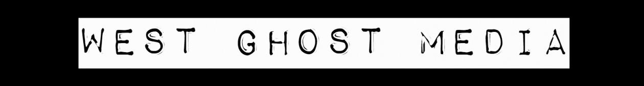 West Ghost Media
